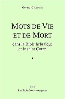Mots De Vie Et De Mort Dans La Bible Hebraique Et Le Saint Coran