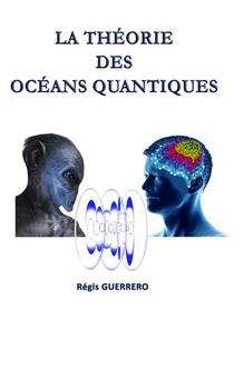 La Theorie Des Oceans Quantiques