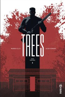 Trees T.3 ; Trois Fortunes