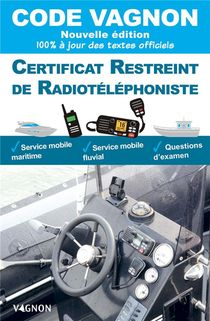 Code Vagnon ; Certificat Restreint De Radiotelephoniste (edition 2021)