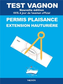 Test Vagnon ; Permis Plaisance Extension Hauturiere (edition 2021)