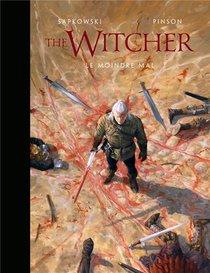 The Witcher ; L'univers Du Sorceleur ; The Witcher Illustre ; Le Moindre Mal