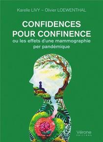 Confidences Pour Confinence, Ou Les Effets D'une Mammographie Per Pandemique