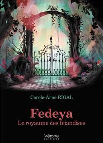 Fedeya : Le Royaume Des Friandises