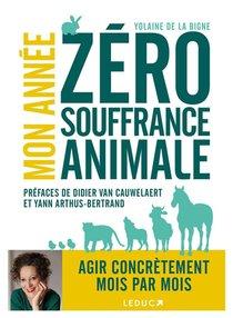 Mon Annee Zero Souffrance Animale