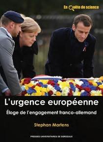 L'urgence Europeenne : Eloge De L'engagement Franco-allemand