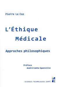 L'ethique Medicale - Approches Philosophiques