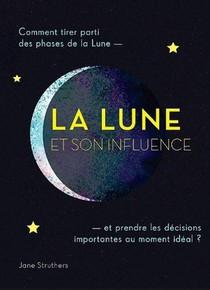 La Lune Et Son Influence