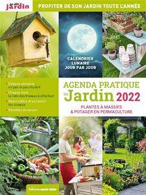 Agenda Pratique Du Jardin (edition 2022)
