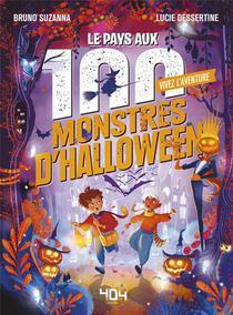 Vivez L'aventure : Le Pays Aux 100 Monstres D'halloween