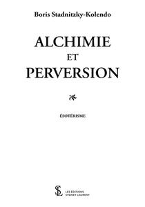 Alchimie Et Perversion