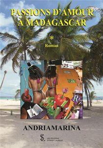 Passions D'amour A Madagascar
