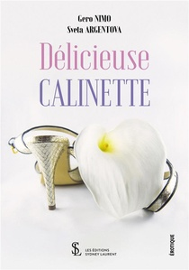 Delicieuse Calinette