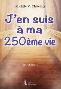 J'en Suis A Ma 250eme Vie
