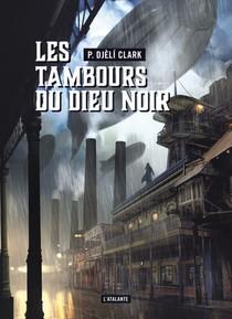 Les Tambours Du Dieu Noir ; L'etrange Affaire Du Djinn Du Caire