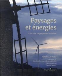 Paysages Et Energies, Une Mise En Perspective Historique