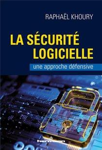 La Securite Logicielle : Une Approche Defensive
