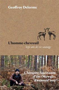 L'homme-chevreuil; Sept Ans De Vie Sauvage