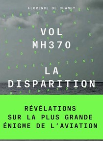 Vol Mh370 ; La Disparition
