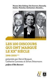 Les 100 Discours Qui Ont Marque Le Xxe Siecle T.2