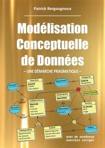 Modelisation Conceptuelle De Donnees ; Une Demarche Pragmatique