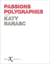 Passions Polygraphes