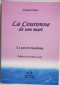 La Couronne De Son Mari : La Purete Familiale
