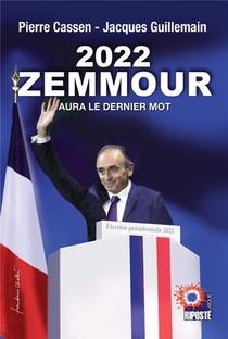2022 Zemmour Aura Le Dernier Mot