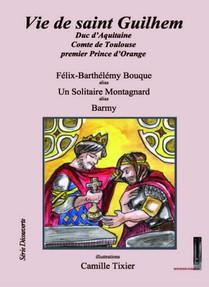 Vie De Saint Guilhem, Duc D'aquitaine, Comte De Toulouse, Premier Prince D'orange