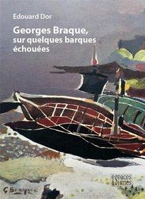 Georges Braque, Sur Quelques Barques Echouees