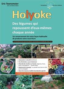 Holyoke - Des Legumes Qui Repoussent D Eux-memes Chaque Annee
