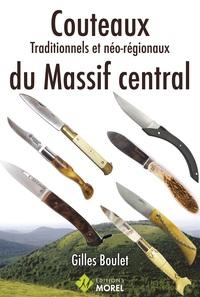 Couteaux Traditionnels Et Neo-regionaux Du Massif Central