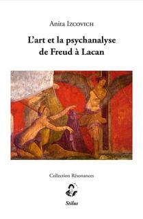 L'art Et La Psychanalyse De Freud A Lacan