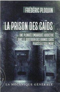La Prison Des Caids