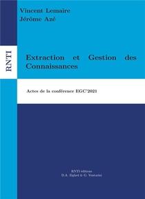 Extraction Et Gestion Des Connaissances ; Actes Egc'2021