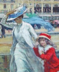 Derniers Impressionnistes, Le Temps De L'intimite