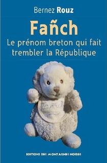Fanch ; Le Prenom Breton Qui Fait Trembler La Republique