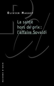 La Sante Hors De Prix : L'affaire Sovaldi