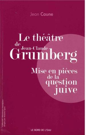 Grumberg Jean Claude Pleurnichard 9782757883457 Http Www Librairiescientia Eu