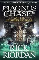 The Hammer Of Thor - Magnus Chase 2
