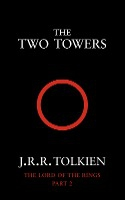 The Two Towers - The Lord Of The Rings V.2