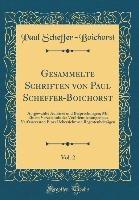 Gesammelte Schriften von Paul Scheffer-Boichorst, Vol. 2