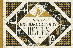 The Book Of Extraordinary Deaths /anglais