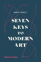 Seven Keys To Modern Art /anglais