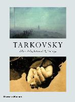 Tarkovsky: Films, Stills, Polaroids & Writings (compact Edition) /anglais