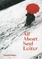 All About Saul Leiter /anglais