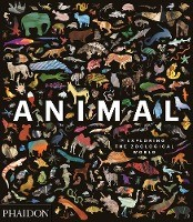 Animal ; Exploring The Zoological World