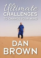 Ultimate Challenges to Change your Mind