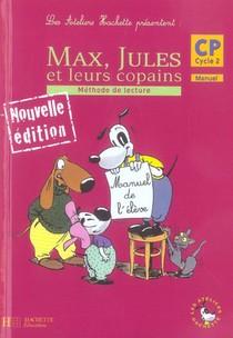 Max, Jules Et Leurs Copains ; Cp ; Manuel De L'eleve (edition 2006)