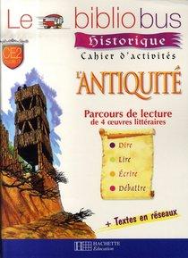 Ce2 ; L'antiquite ; Cahier D'activites